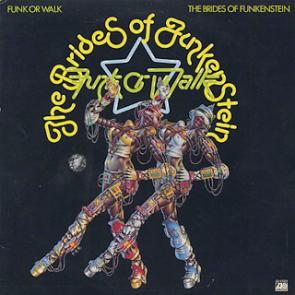 brides_of_funkenstein-funk_or_walk-1978.jpg