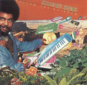 george_duke -follow_the_rainbow-1979.jpg