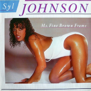 syl_johnson-ms_fine_brown_frame.jpg